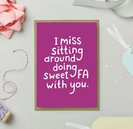 Stormy Knight 'Sweet FA With You' Card